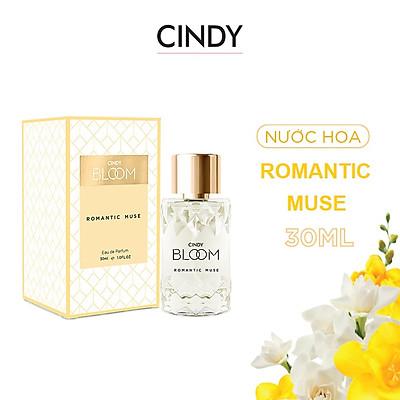 Nước hoa nữ Cindy Bloom Romantic Muse mùi hương quyến rũ lãng mạn 30ml chính hãng