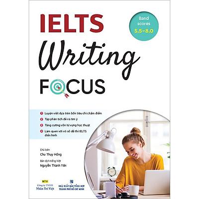 IELTS Writing Focus (Sách Không Kèm CD)