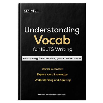 Understanding Vocab for IELTS Writing - Từ và cụm từ cho 16 chủ đề IELTS Writing