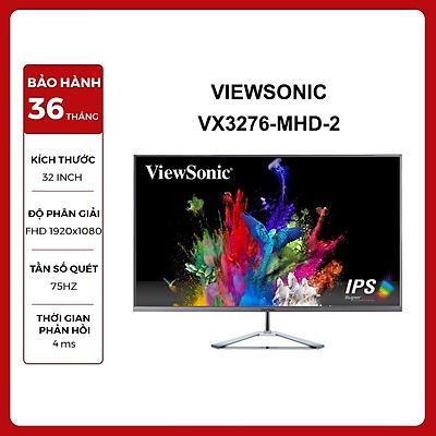 Màn Hình Siêu Mỏng Viewsonic VX3276-MHD-2 32 inch Full HD 4ms 75Hz IPS Speaker - Hàng Chính Hãng