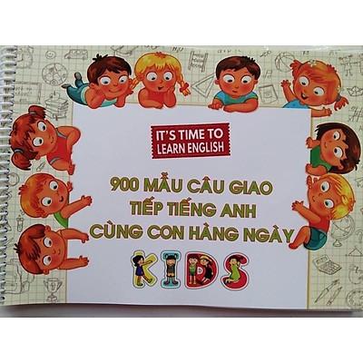 Tập vở 900 câu Tiếng Anh cùng con hàng ngày có file nghe chuẩn