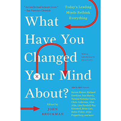 What Have You Changed Your Mind About ?