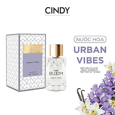 Nước hoa nữ Cindy Bloom Urban Vibes mùi hương tự tin cuốn hút 30ml chính hãng