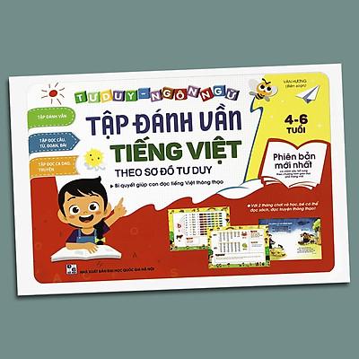 Tập Đánh Vần Tiếng Việt - Bí Quyết Giúp Con Đọc Tiếng Việt Thông Thạo 4-6 tuổi (Phiên bản 124 trang)