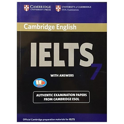 Cambridge IELTS 7 With Answers (Ngôn ngữ Tiếng Anh)