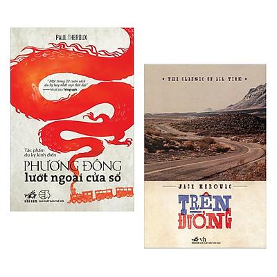 Combo Phương Đông Lướt Ngoài Cửa Sổ + Trên Đường (2 cuốn Du Ký Đặc Sắc - Tặng kèm bookmark Happy Life)