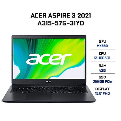 Laptop Acer Aspire 3 A315-57G-31YD NX.HZRSV.008 (Core i3-1005G1/ 4GB DDR4 2666MHz/ 256GB SSD M.2 PCIE/ MX330 2GB GDDR5/ 15.6 FHD/ Win10) - Hàng Chính Hãng