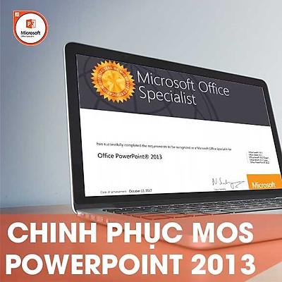 Khóa học online Chinh phục chứng chỉ MOS POWERPOINT 2013 Tin học Cộng