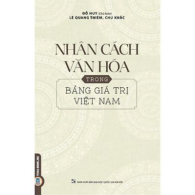 Nhân Cách Văn Hóa Trong Bảng Giá Trị Việt Nam