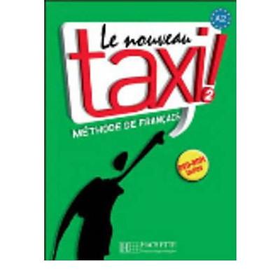 Le Nouveau Taxi!: Livre De L'eleve 2 & DVD-Rom