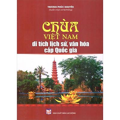 Chùa Việt Nam_Di Tích Lịch Sử, Văn Hóa Cấp Quốc Gia