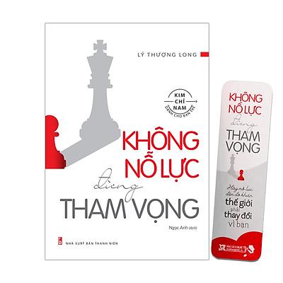 Top Sách Kim Chỉ Nam Cho Bạn Trẻ Đọc Để Thành Công: Không Nỗ Lực Đừng Tham Vọng