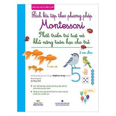 Sách Bài Tập Theo Phương Pháp Montessori - Phát Triển Trí Tuệ Và Khả Năng Toán Học Cho Trẻ
