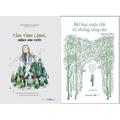 Combo 2 Cuốn Sách: Tâm Tĩnh Lặng, Miệng Mỉm Cười + Bài Học Cuộc Đời Từ Những Rừng Cây