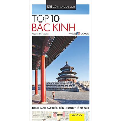 Cẩm Nang Du Lịch - Top 10 Bắc Kinh