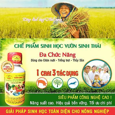 VƯỜN SINH THÁI - Chế phẩm sinh học Đa Chức Năng - Siêu NANO vượt trội - Dùng cho Trồng trọt, Chăn nuôi và nuôi trồng Thủy Sản