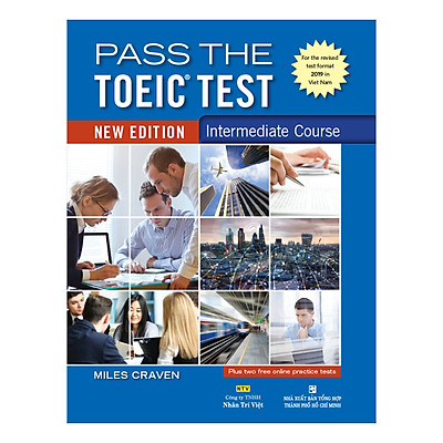 Pass The Toeic Test – Intermediate Course (New Edition)