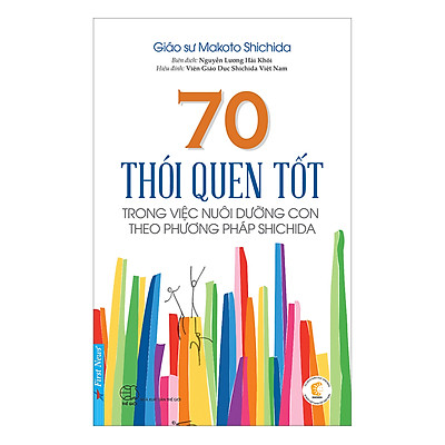 70 Thói Quen Tốt Trong Việc Nuôi Dưỡng Con Theo Phương Pháp Shichida