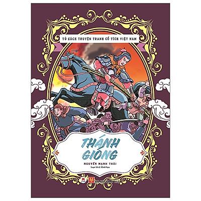 Tủ Sách Truyện Tranh Cổ Tích Việt Nam: Thánh Gióng (Tái Bản 2020)