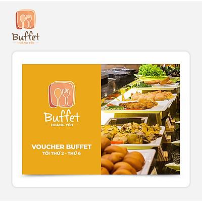 Hoàng Yến Buffet - Voucher Hoàng Yến Buffet Tối Thứ 2 - Thứ 6