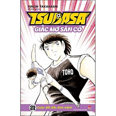 Tsubasa - Giấc Mơ Sân Cỏ - Tập 21: Cuộc Đối Đầu Định Mệnh