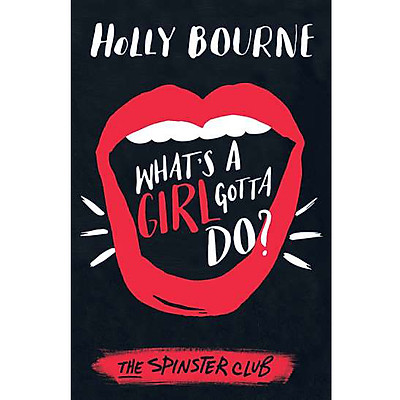 Usborne Middle Grade Fiction: What's a Girl Gotta Do?