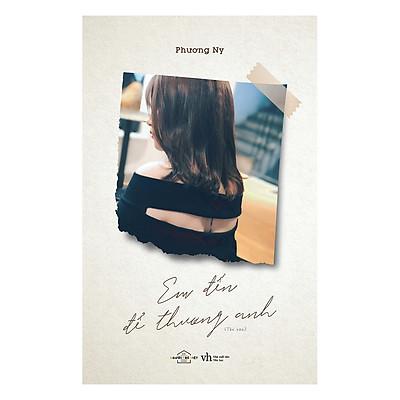 Em Đến Để Thương Anh (Tặng Kèm 3 Postcard)