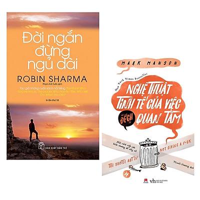 """Combo 2 Cuốn Sách Kỹ Năng Sống Làm Thay Đổi Cuộc Đời Bạn: Đời Ngắn Đừng Ngủ Dài (Tái Bản) + Nghệ Thuật Tinh Tế Của Việc """"Đếch"""" Quan Tâm / Tặng Kèm Bookmark Thiết Kế Happy Life"""