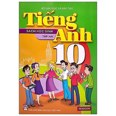 Tiếng Anh 10 - Tập 2 - Sách Học Sinh (2021)