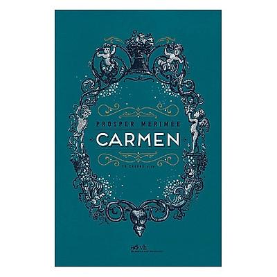 Một tác phẩm đáng đọc, đáng suy ngẫm: Carmen