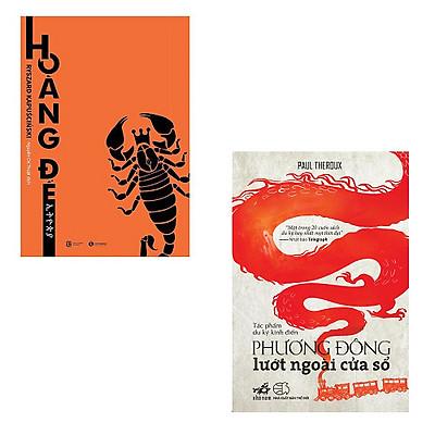 Bộ 2 cuốn sách hay về phóng sự du ký: Hoàng Đế - Phương Đông Lướt Ngoài Của Sổ