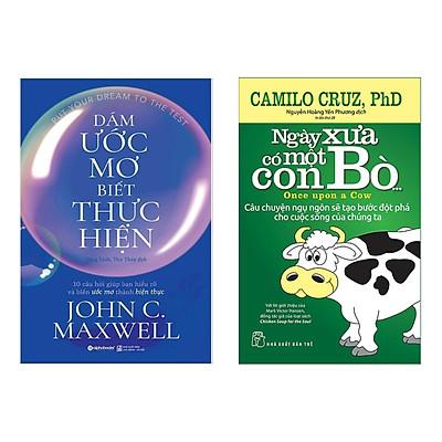 Combo Sách Tư Duy - Kỹ Năng Sống: Dám Ước Mơ, Biết Thực Hiện + Ngày Xưa Có Một Con Bò (Tuyệt Chiêu, Cẩm Nang Để Tiến Gần Đến Điểm Đích Cuộc Đời)
