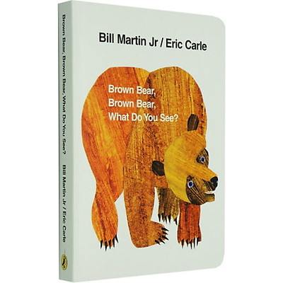 Brown Bear Brown Bear What Do You See? Board book