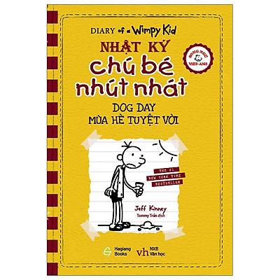 Song Ngữ Việt - Anh - Diary Of A Wimpy Kid - Nhật Ký Chú Bé Nhút Nhát: Mùa Hè Tuyệt Vời - Dog Day
