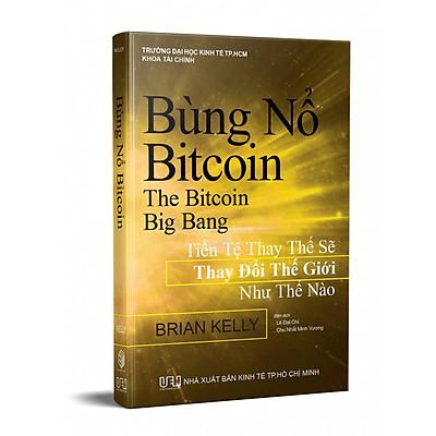 Bùng Nổ Bitcoin - Công Nghệ Blockchain, Fintech 4.0 hay Bong Bóng?