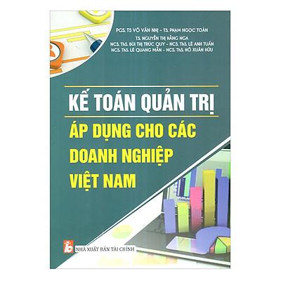 Kế Toán Quản Trị Áp Dụng Cho Các Doanh Nghiệp Việt Nam