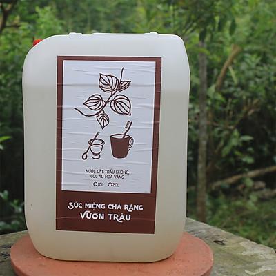 Nước súc miệng - chà răng Vườn Trầu can 10L