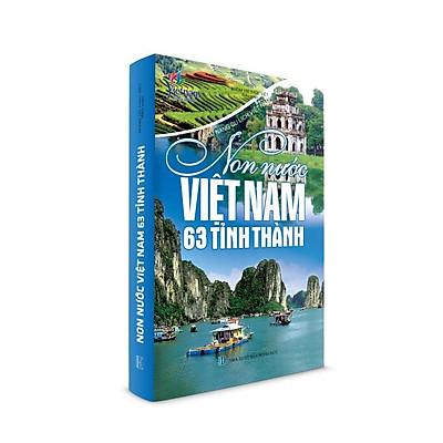 Sách văn hóa - Non nước Việt Nam 63 tỉnh thành (Tái bản)
