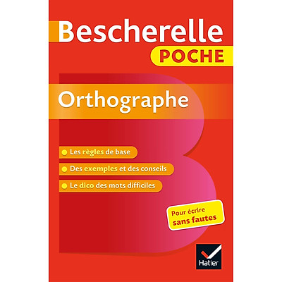 Sách tham khảo tiếng Pháp: Bescherelle Poche Orthographe - L'Essentiel De L'Orthographe Francaise