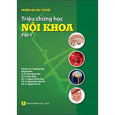 Triệu chứng học nội khoa - Tập 2