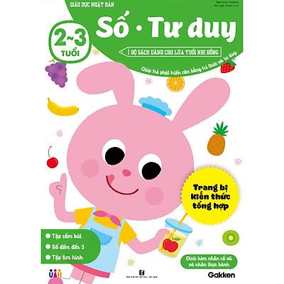 Số - Tư duy (2~3 tuổi) - Giáo dục Nhật Bản - Bộ sách dành cho lứa tuổi nhi đồng - Giúp trẻ phát triển cân bằng tri thức và tư duy