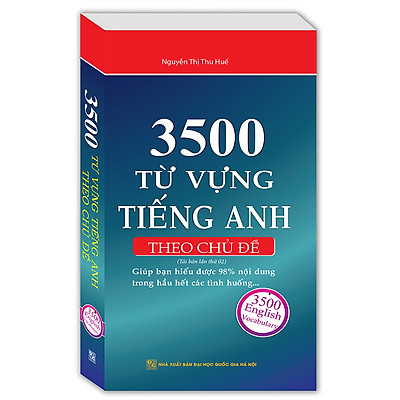 3500 Từ Vựng Tiếng Anh Theo Chủ Đề (Tái Bản Lần 2)