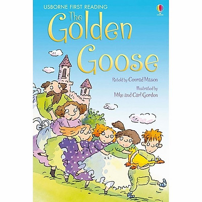 Usborne First Reading Level Three: The Golden Goose