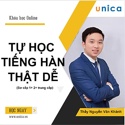 Unica - Combo 03 Khóa Học Tiếng Hàn Online Sơ Cấp 1 + Sơ Cấp 2 + Trung Cấp 1