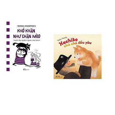Combo 2 cuốn sách: Khó khăn như chăn mèo + Hachiko chú chó dấu yêu