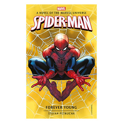 Spider-Man: Forever Young (A Novel of The Marvel Universe)