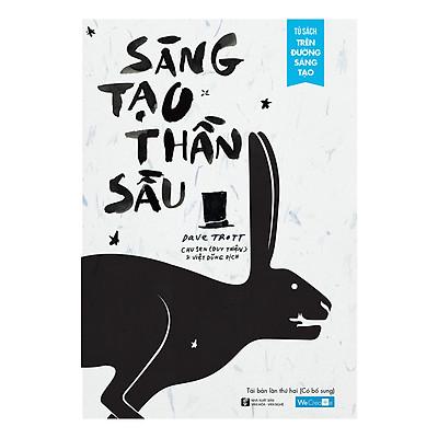 Sáng Tạo Thần Sầu (Tái Bản Năm 2018 - Có Bổ Sung)