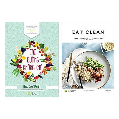 Combo EAT CLEAN Thực Đơn 14 Ngày Thanh Lọc Cơ Thể Và Giảm Cân + Cai Đường Không Khó