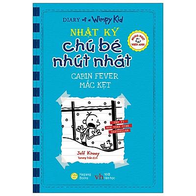 Song Ngữ Việt - Anh - Diary Of A Wimpy Kid - Nhật Ký Chú Bé Nhút Nhát: Mắc Kẹt - Cabin Fever
