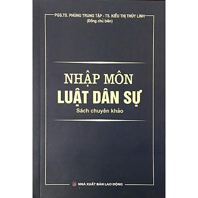 Nhập Môn Luật Dân Sự - Sách Chuyên Khảo